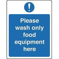 PVC Food Processing And Hygiene Sign Please Wash Only Food Equipment Here
